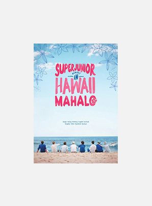 SUPER JUNIOR MEMORY IN HAWAII [MAHALO] PHOTO BOOK
