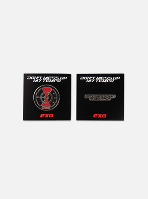 EXO BADGE - DON'T MESS UP MY TEMPO